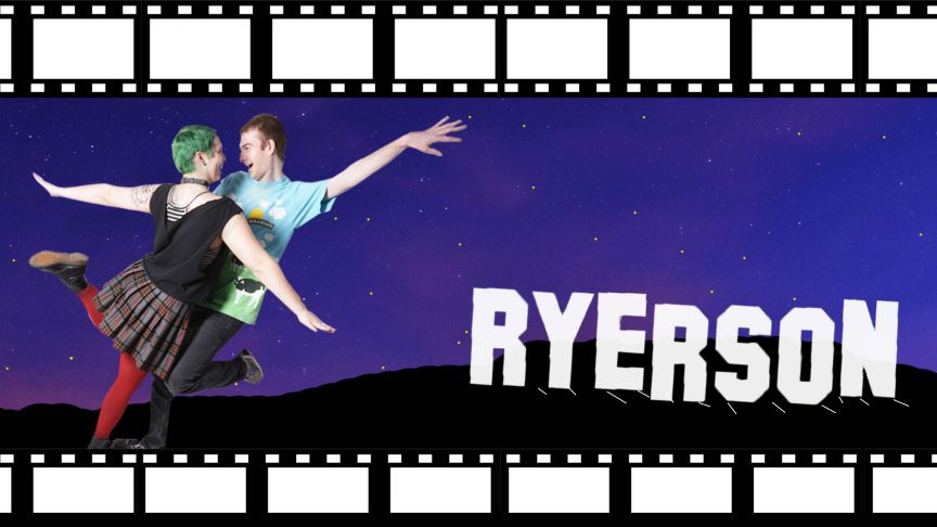 The Hollywood sign has been replaced with the word Ryerson. Two people dance next to it.