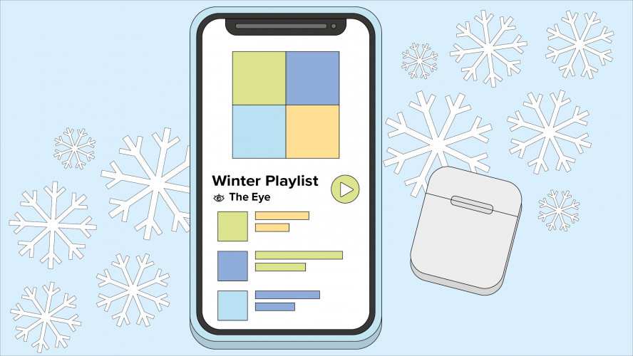 AirPods and a cellphone showing a winter playlist created by The Eye.