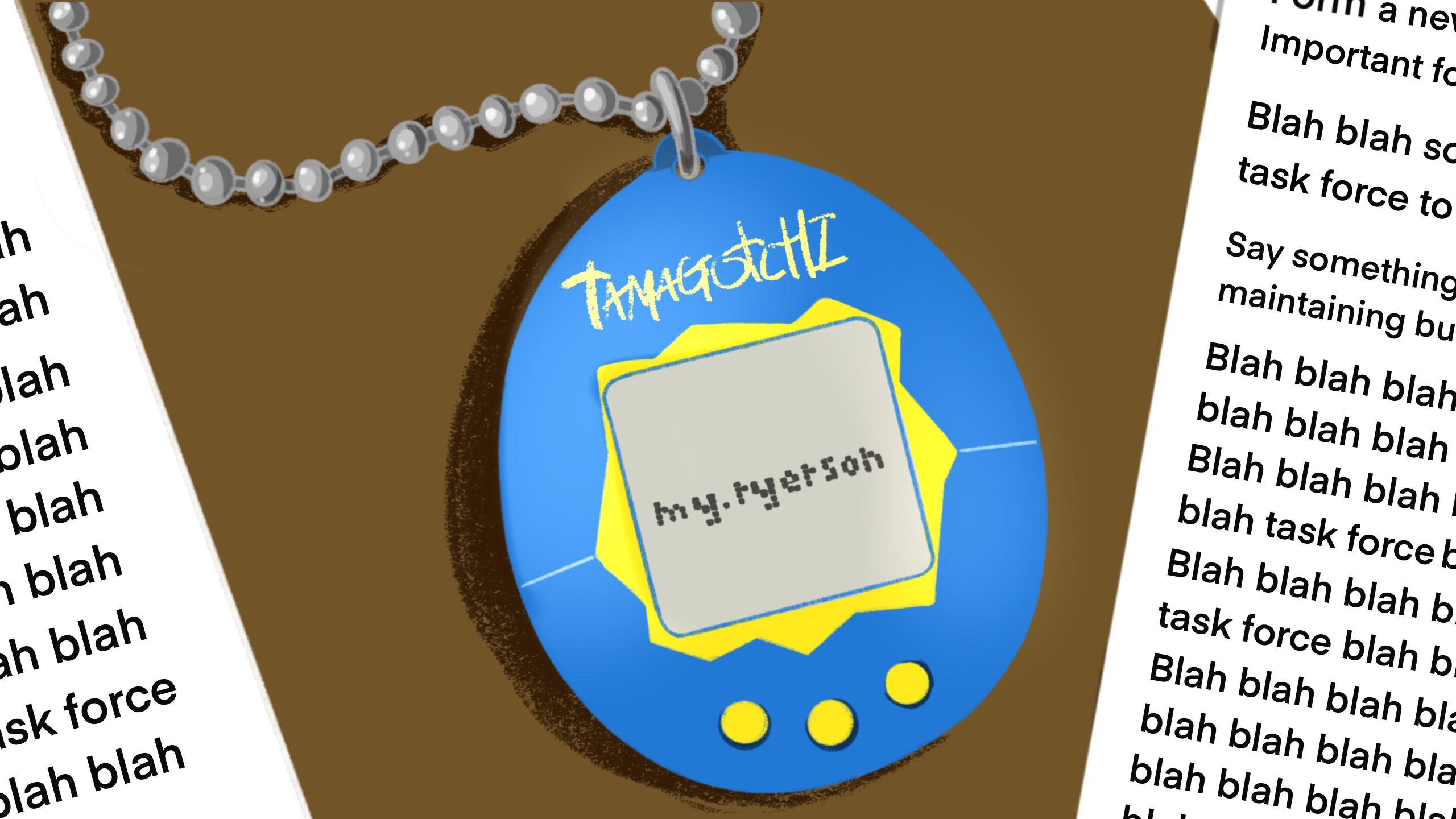 "Tamagotchi reading ""my.ryerson"" on the screen"