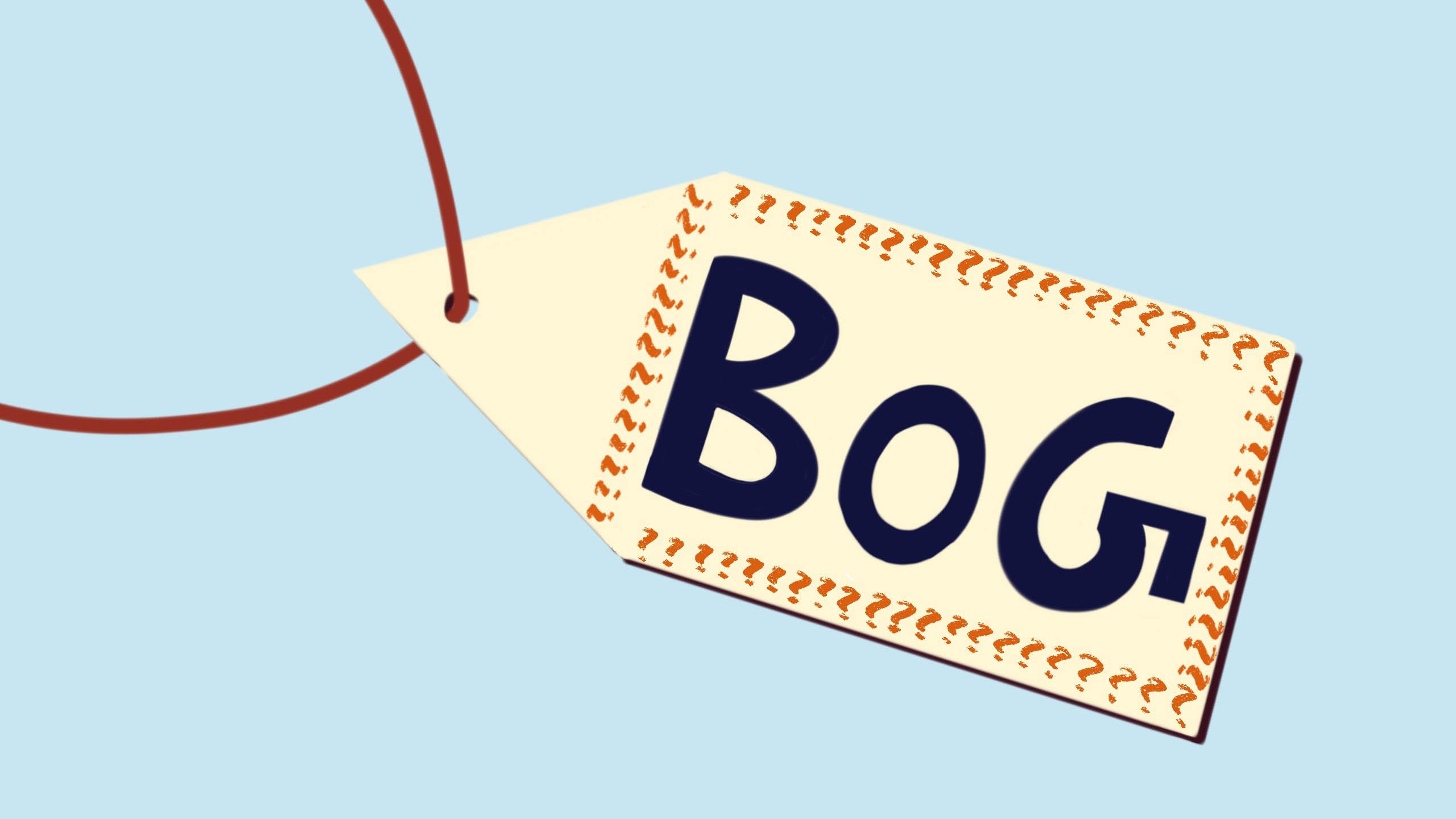 "A white tag on a blue background with the letters ""BoG"" written on it"