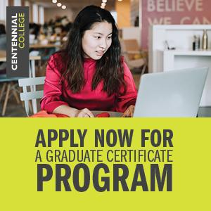 "Ad for Centennial College features a woman using a laptop. Text on the ad reads: ""Apply now for a Graduate Certificate Program."""