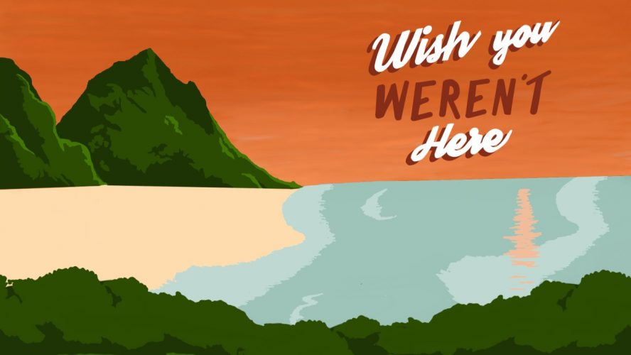 """An illustrated postcard of an island and a beach, with the text """"Wish you WEREN'T here"""""""