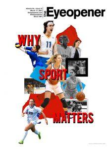"""Cover of The Eyeopener for March 17, 2021. Cover features a collage of Ryerson Rams athletes across a variety of sports, with overlay text that reads: """"Why Sport Matters."""""""