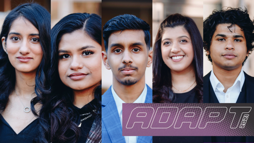 "Five students running for the Adapt slate in the RSU elections. Logo in the bottom right corner that has white outlined text that reads ""Adapt"" in all caps on a purple background."