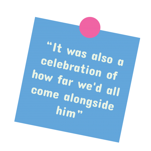 """A blue sticky note with a quote from the story. The quote says """"It was also a celebration of how far we'd all come alongside him."""""""
